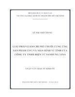 GIẢI PHÁP GIẢM CHI PHÍ CHUỖI CUNG ỨNG SẢN PHẨM TIVI VÀ MÀN HÌNH VI TÍNH CỦA CÔNG TY TNHH ĐIỆN TỬ SAMSUNG VINA.PDF