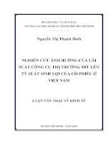 Luận văn thạc sĩ Nghiên cứu ảnh hưởng của lãi suất công cụ thị trường mở lên tỷ suất sinh lợi của cổ phiếu ở Việt Nam