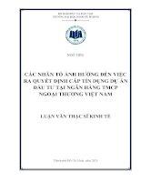 CÁC NHÂN TỐ ẢNH HƯỞNG ĐẾN VIỆC RA QUYẾT ĐỊNH CẤP TÍN DỤNG DỰ ÁN ĐẦU TƯ TẠI NGÂN HÀNG TMC NGOẠI THƯƠNG VIỆT NAM.PDF