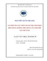 VAI TRÒ CỦA CÁC NHÂN TỐ GIÁ TRỊ CẢM NHẬN ĐỐI VỚI XU HƯỚNG TIÊU DÙNG CỦA GIỚI TRẺ TẠI VIỆT NAM.PDF