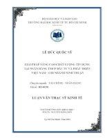 GIẢI PHÁP NÂNG CAO CHẤT LƯỢNG TÍN DỤNG TẠI NGÂN HÀNG TMCP ĐẦU TƯ VÀ PHÁT TRIỂN VIỆT NAM - CHI NHÁNH NINH THUẬN.PDF