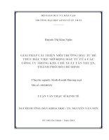 GIẢI PHÁP CẢI THIỆN MÔI TRƯỜNG ĐẦU TƯ ĐỂ THÚC ĐẨY VIỆC MỞ RỘNG ĐẦU TƯ CỦA CÁC CÔNG TY TRONG KHU CHẾ XUẤT TÂN THUẬN, THÀNH PHỐ HỒ CHÍ MINH.PDF