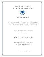GIẢI PHÁP NÂNG CAO HIỆU QUẢ HOẠT ĐỘNG CÁC CÔNG TY CHỨNG KHOÁN VIỆT NAM.PDF