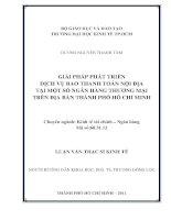 GIẢI PHÁP PHÁT TRIỂN DỊCH VỤ BAO THANH TOÁN NỘI ĐỊA TẠI MỘT SỐ NGÂN HÀNG THƯƠNG MẠI TRÊN ĐỊA BÀN THÀNH PHỐ HỒ CHÍ MINH.PDF