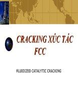 bài giảng công nghệ chế biến dầu mỏ chương 5  cracking xúc tác FCC (catalytic cracking)