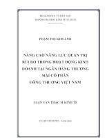Nâng cao năng lực quản trị rủi ro trong hoạt động kinh doanh tại Ngân hàng thương mại cổ phần Công Thương Việt Nam