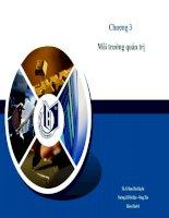 Bài giảng môn quản trị học chương 3   môi trường quản trị