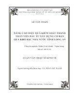 NÂNG CAO HIỆU QUẢ KIỂM SOÁT THANH TOÁN VỐN ĐẦU TƯ XÂY DỰNG CƠ BẢN QUA KHO BẠC NHÀ NƯỚC TỈNH LONG AN.PDF