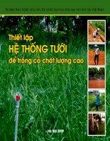 Tài liệu Thiết lập Hệ thống tưới để trồng cỏ chất lượng cao - Dự án bò sữa Việt Bỉ (2005 - 2010)