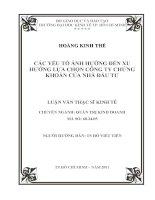 CÁC YẾU TỐ ẢNH HƯỞNG ĐẾN XU HƯỚNG LỰA CHỌN CÔNG TY CHỨNG KHOÁN CỦA NHÀ ĐẦU TƯ.PDF