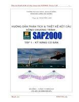 HƯỚNG DẪN PHÂN TÍCH & THIẾT KẾ KẾT CẤU BẰNG CHƯƠNG TRÌNH SAP2000 TẬP 1 - KỸ NĂNG CƠ BẢN