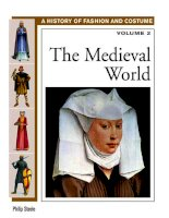 The Medieval World (History of Costume and Fashion Volume 2) - Philip Steele (2005)