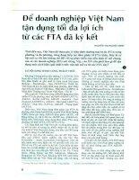 Để doanh nghiệp Việt Nam tận dụng tối đa lợi ích từ các hiệp định thương mại tư do (FTA) đã ký kết