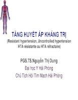 TĂNG HUYẾT ÁP KHÁNG TRỊ (Resistant hypertension, Uncontrolled hypertension HTA résistante ou HTA réfractaire)