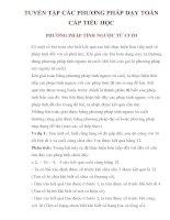 TUYỂN tập các PHƯƠNG PHÁP dạy TOÁN cấp TIỂU học