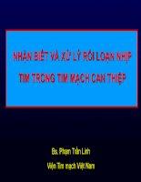 NHẬN BIẾT và xử lý rối LOẠN NHỊP TIM TRONG TIM MẠCH CAN THIỆP