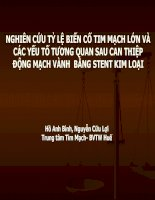 NGHIÊN cứu tỷ lệ BIẾN cố TIM MẠCH lớn và các yếu tố TƯƠNG QUAN SAU CAN THIỆP ĐỘNG MẠCH VÀNH BẰNG STENT KIM LOẠI