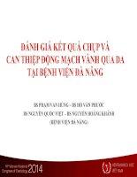 ĐÁNH GIÁ kết QUẢ CHỤP và CAN THIỆP ĐỘNG MẠCH VÀNH QUA DA tại BỆNH VIỆN đà NẴNG
