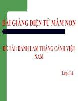 Bài giảng điện tử mầm non lớp Lá đề tài Danh lam thắng cảnh Việt Nam