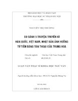 Luận văn thạc sĩ: So sánh 5 truyện truyền kỳ Hàn Quốc, Việt Nam, Nhật Bản ảnh hưởng từ Tiễn Đăng Tân Thoại của Trung Hoa