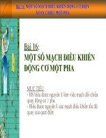 Bài 16: MỘT SỐ MẠCH ĐIỀU KHIỂN ĐỘNG CƠ ĐIÊN 1 PHA