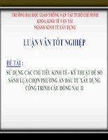 LUẬN VĂN PHÂN TÍCH HIỆU QUẢ KINH TẾ  KỸ THUẬT ĐỂ SO SÁNH LỰA CHỌN PHƯƠNG ÁN ĐẦU TƯ XÂY DỰNG CÔNG TRÌNH CẦU ĐỒNG NAI II