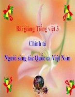 Bài giảng tiếng việt 3 tuần 23 bài chính tả   nghe   viết người sáng tác quốc ca viêt nam