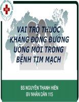VAI TRÒ THUỐC KHÁNG ĐÔNG ĐƯỜNG UỐNG mới TRONG BỆNH TIM MẠCH