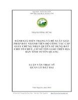 Đánh giá hiện trạng và đề xuất giải pháp đẩy nhanh tiến độ công tác cấp giấy chứng nhận quyền sử dụng đất cho tổ chức, cơ sở tôn giáo trên địa bàn tỉnh Tuyên Quang