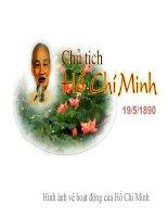 Bộ sưu tập những hình ảnh về hoạt động của Chủ tịch Hồ Chí Minh