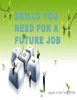Thuyết trình tiếng anh  Skill you need for a future job