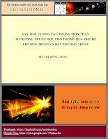 Dạy học tương tác trong môn toán  ở cấp THPT thông qua chu đề  phương trình,  bất phương trình