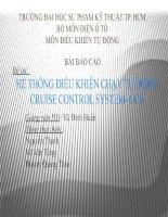 Bài thuyết trình hệ thống điều khiển chạy tự động cruise control system   CCS