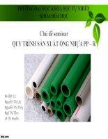Bài thuyết trình quy trình sản xuất ống nhựa PP r