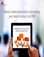 Ready made presentation persuading your board to buy in to CRM