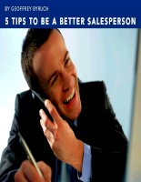 5 tips to be a better salesperson by geoffrey byruch