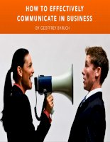 How to effectively communicate in business by geoffrey byruch