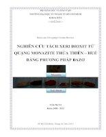 nghiên cứu tách xeri đioxit từ quặng monazite thừa thiên – huế bằng phương pháp bazơ
