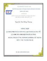 tổng hợp 2,3 bis(phenylethynyl)quinoxaline từ 2,3 dichloroquinoxaline bằng phản ứng sonogashira sử dụng xúc tác nano pd (0)