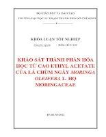 khảo sát thành phần hóa học từ cao ethyl acetate của lá chùm ngây moringa oleifera l  họ moringaceae