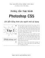 Ebook hướng dẫn thực hành photoshop CS5   tập 2  phần 1   ths  nguyễn công minh, đức hào