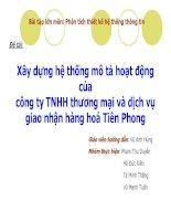 Xây dựng hệ thống mô tả hoạt động của công ty TNHH thương mại và dịch vụgiao nhận hàng hoá Tiên Phong