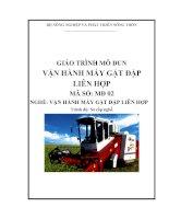 Giáo trình vận hành máy gặt đập liên hợp   mđ02  vận hành máy gặt đập liên hợp