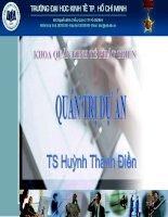 Bài giảng quản trị dự án  chương 1   TS  huỳnh thanh điền