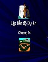 Chương 14  lập tiến độ dự án