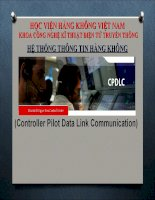 Bài giảng hệ thống thông tin hàng không  CPDLC   học viện hàng không VN