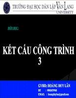 MÔN học kết cấu CÔNG TRÌNH 3 ( HOÀNG DUY lân )   CHƯƠNG 1