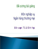 Bài giảng nghiệp vụ ngân hàng thương mại  chương 1   TS  lê đình hạc