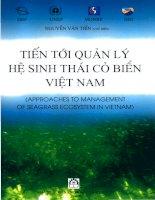 Ebook tiến tới quản lý hệ sinh thái cỏ biển việt nam  phần 1   nguyễn văn tiến (chủ biên)