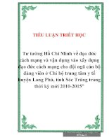 Tư tưởng Hồ Chí Minh về đạo đức cách mạng và vận dụng vào xây dựng đạo đức cách mạng cho đội ngũ cán bộ đảng viên ở Chi bộ trung tâm y tế huyện Long Phú, tỉnh Sóc Trăng trong thời kỳ mới